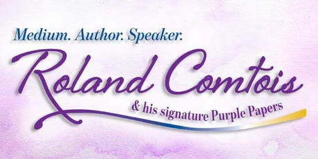Signs of Spirit- An Audience with Medium Roland Comtois tickets