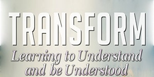 TRANSFORM: Learning to Understand and be Understood