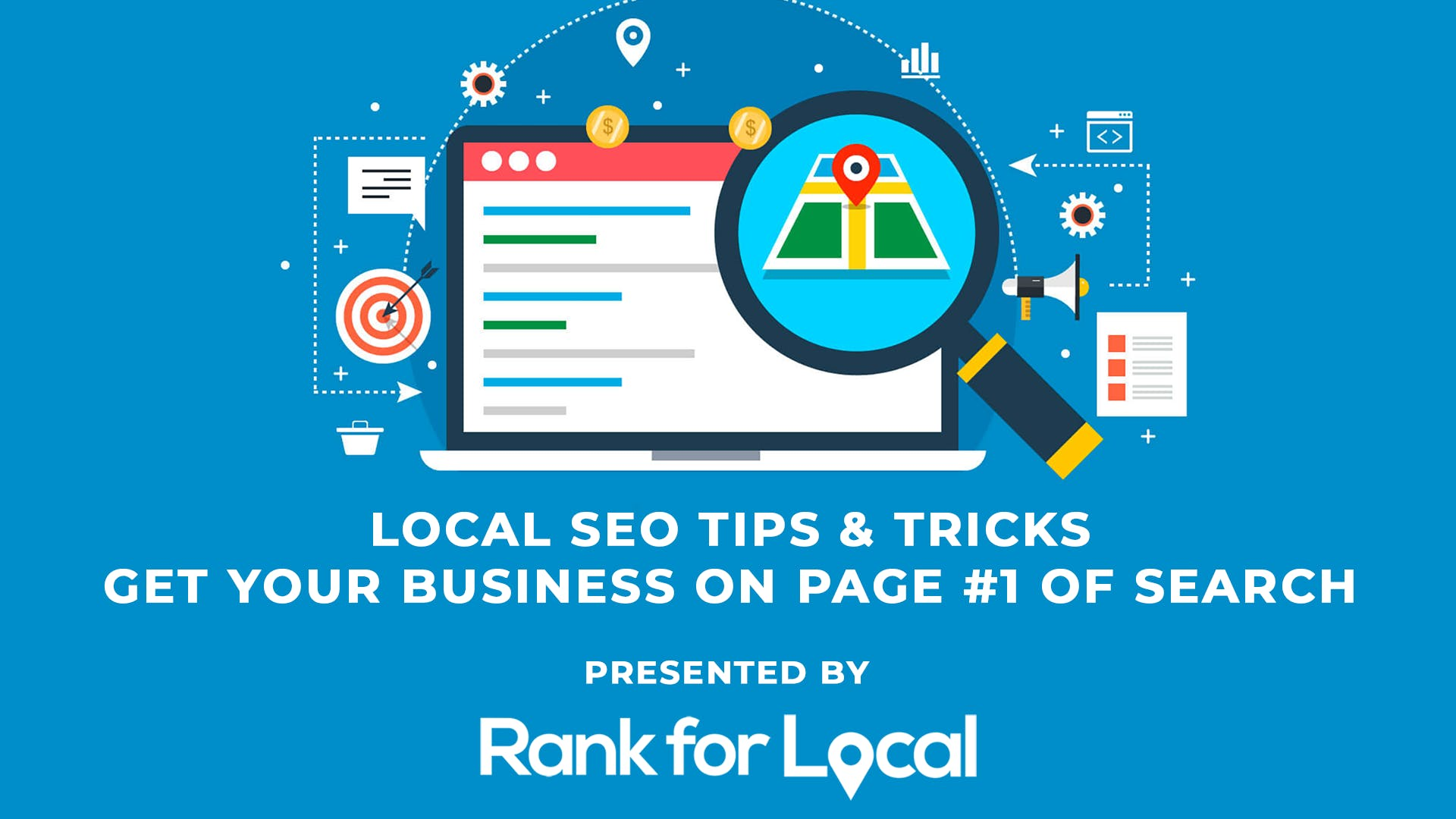 Local SEO Tips & Tricks - Get Your Business On Page #1 of Search