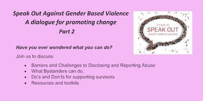 Speak out Against Gender Based Violence