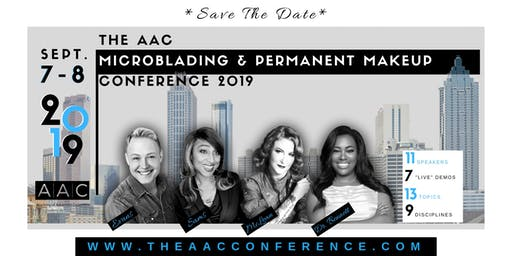 The AAC Microblading & Permanent Makeup Conference