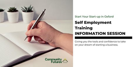 Self Employment Training Information Session: Start Your Start-up in Oxford! tickets