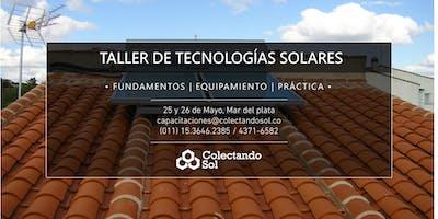 Taller de Tecnologías Solares // Mar del Plata Mayo 2019