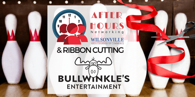After Hours hosted by Bullwinkle's Entertainment