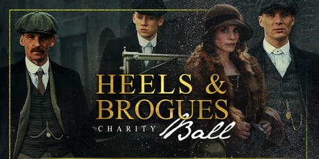 Heels and Brogues Charity Ball 'By Order of the Peaky Blinders' tickets