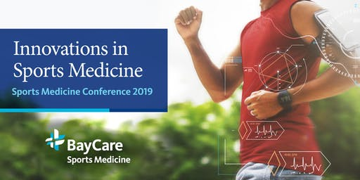 BayCare Sports Medicine Conference - Innovations in Sports Medicine