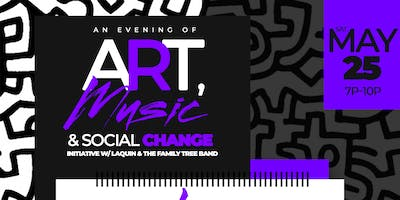 An Evening of Art and Music with LaQuin and the Family Tree Band