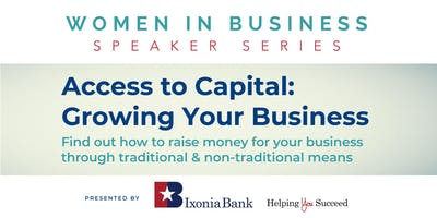 Access to Capital: Growing Your Business