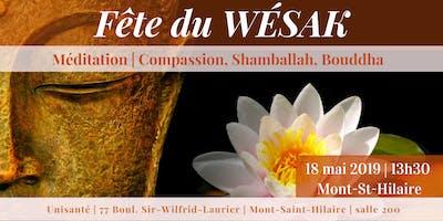 Wésak | Mont St-Hilaire | 18 mai 13h30