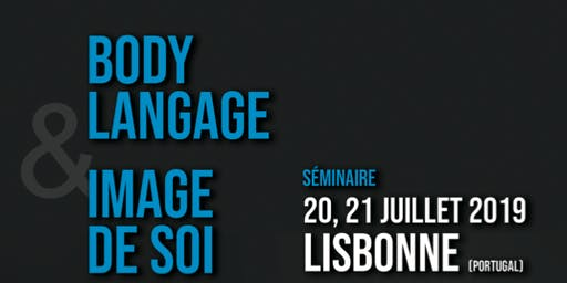 BODY LANGUAGE & IMAGE DE SOI