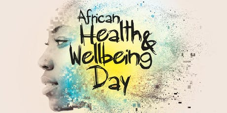 African Health & Wellbeing Day  tickets
