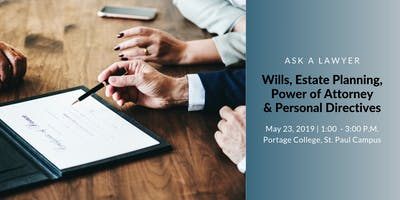 Planning for the Future: Wills, Personal Directives & Powers of Attorney.