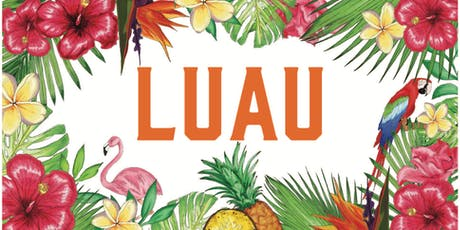 ANNUAL LUAU! tickets