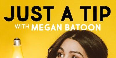 Just A Tip with Megan Batoon at HeadGum Live @ Thalia Hall