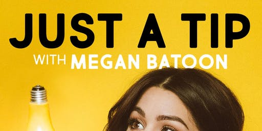 Just A Tip with Megan Batoon at HeadGum Live @ Thalia Hall