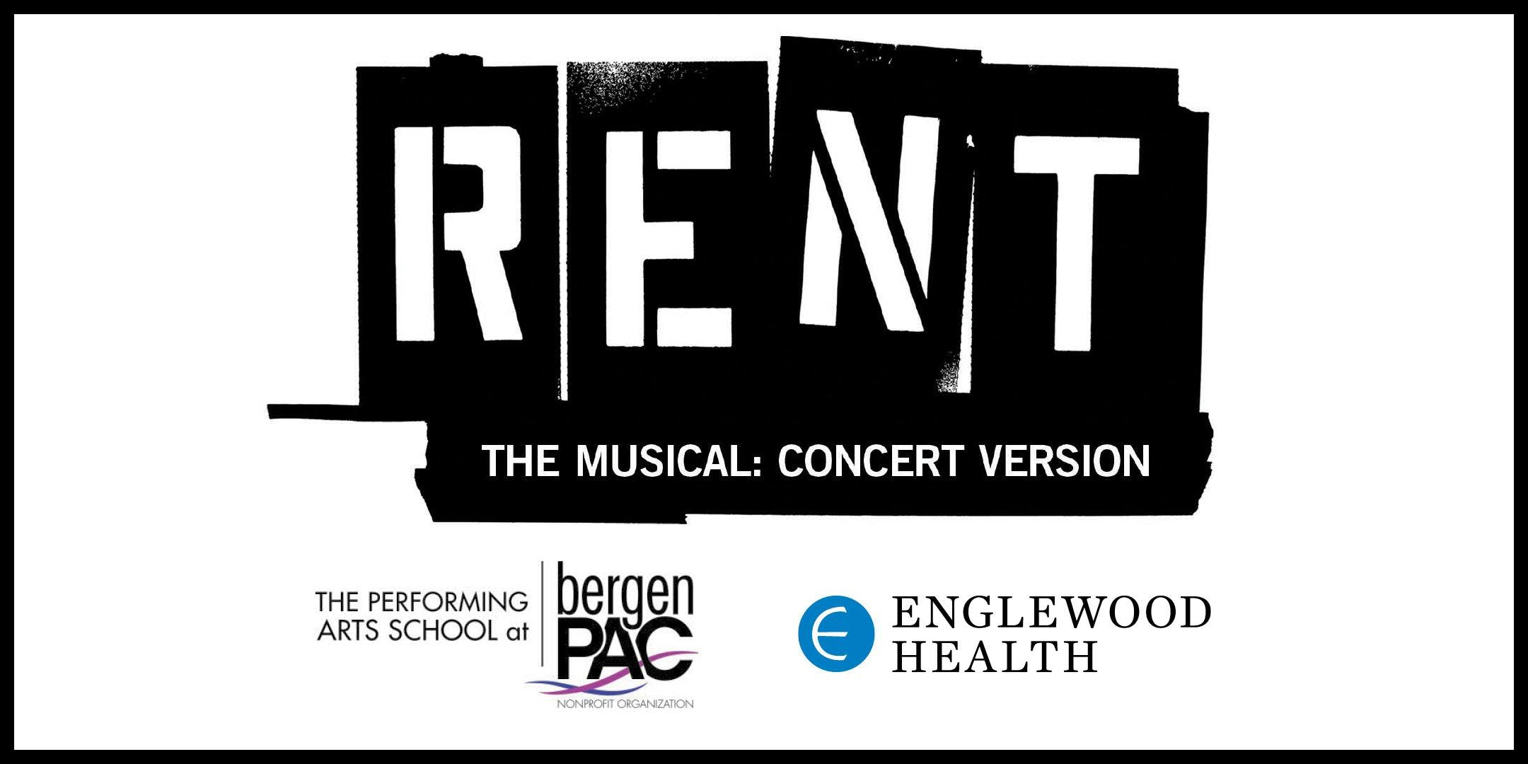 More info: RENT – The Musical: Concert Version at Englewood Hospital