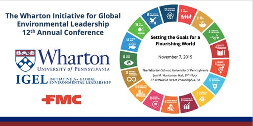 The Wharton Initiative for Global Environmental Leadership: 12th Annual Conference