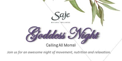 Goddess Night presented by Saje