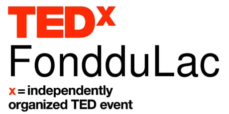 TEDxFondduLac 2019: Life Unscripted tickets