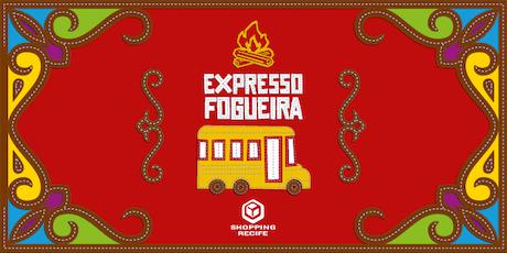 Expresso Fogueira 2019 ingressos