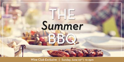 Cosentino Wine Club Exclusive Barbeque
