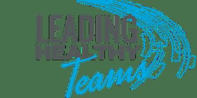 Leadercast Flexcast Leading Healthy Teams 2019