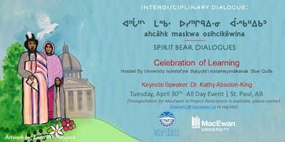Spirt Bear Dialogue - Interdisciplinary Dialogue on Indigenous Research