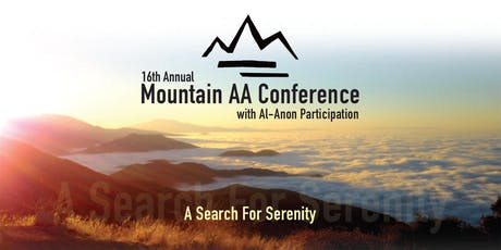 The 16th Annual 2019 Mountain AA Conference tickets
