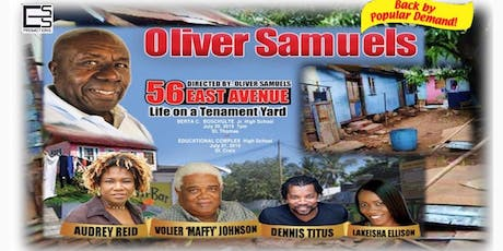 Oliver Samuels in 56 EAST AVENUE Life on a Tenament Yard tickets
