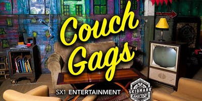 Couch Gags presents