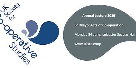 UKSCS Lecture - Ed Mayo: Acts of Co-operation tickets