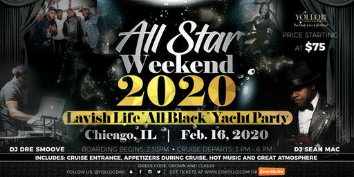 ALL STAR 2020 LAVISH LIFE ALL BLACK YACHT PARTY