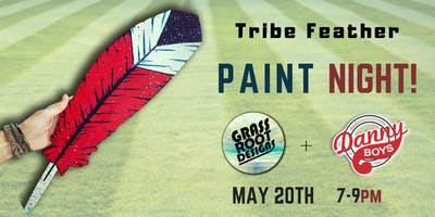 Tribe Feather Paint Night at Danny Boys!