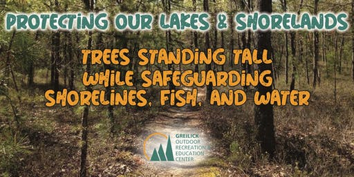 GOREC Learning Series - The Giving Trees:  Safeguarding Our Shorelines, Fish, and Water - Part 3 of 3