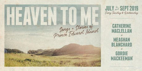 Heaven To Me - August 21st, 2019 tickets