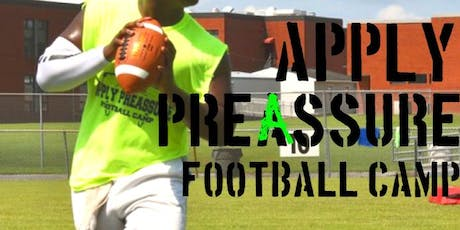 2nd Annual Apply PreAssure Football Camp tickets