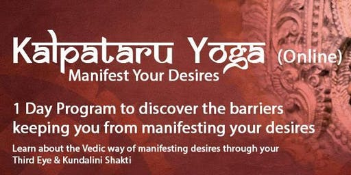 Kalpataru Yogam: The Science of Manifesting Your Reality