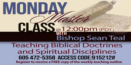 Monday Master Class with Bishop Sean Teal tickets