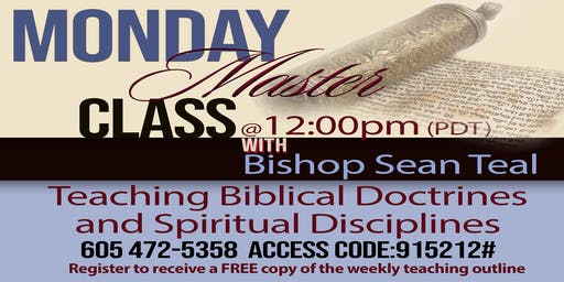 Monday Master Class with Bishop Sean Teal