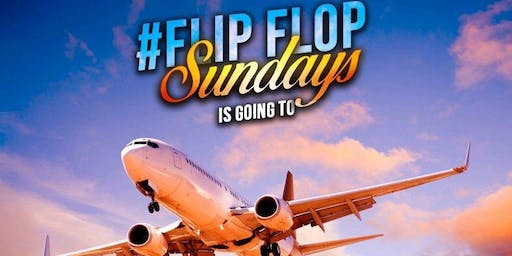 FLIP FLOP SUNDAY'S ON THE ROAD TO THE DOMINICAN REPUBLIC