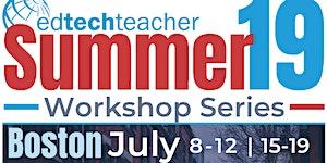 Boston Summer Workshops 2019