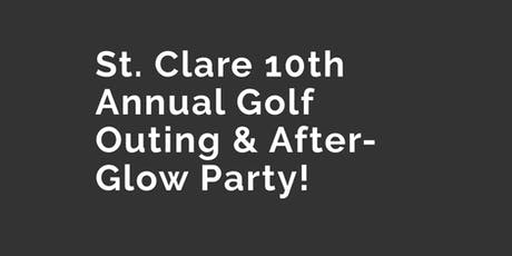 St. Clare 10th Annual Golf Outing & After-Glow Party tickets