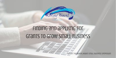 How to find and apply for small grants and growing the business