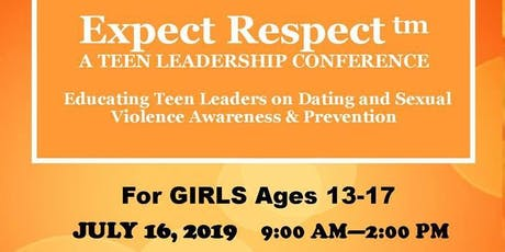 Expect Respect: A Teen Leadership Conference(Girls) tickets