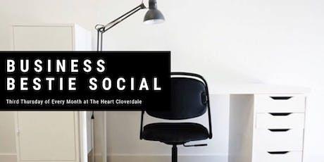 Business Bestie Social: Cloverdale tickets