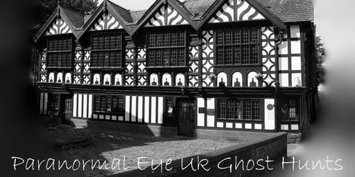 Stanley Palace Chester Ghost Hunt Paranormal Eye UK
