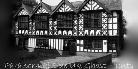 Stanley Palace Chester Ghost Hunt Paranormal Eye UK  tickets