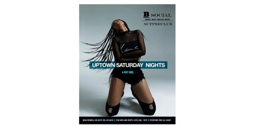 UPTOWN SATURDAY NIGHTS