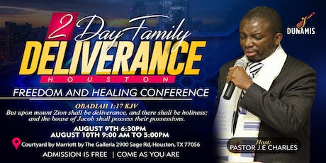 2 Day Family Freedom Deliverance & Healing  tickets