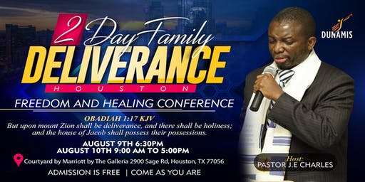 2 Day Family Freedom Deliverance & Healing
